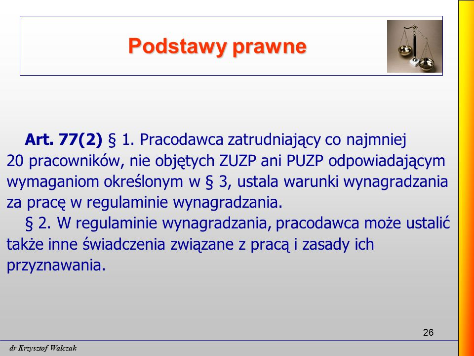 Podstawy prawne Art. 77(2) § 1. Pracodawca zatrudniający co najmniej