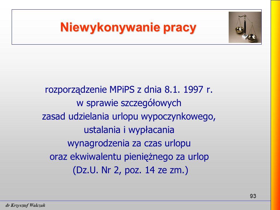 Niewykonywanie pracy rozporządzenie MPiPS z dnia 8.1. 1997 r.