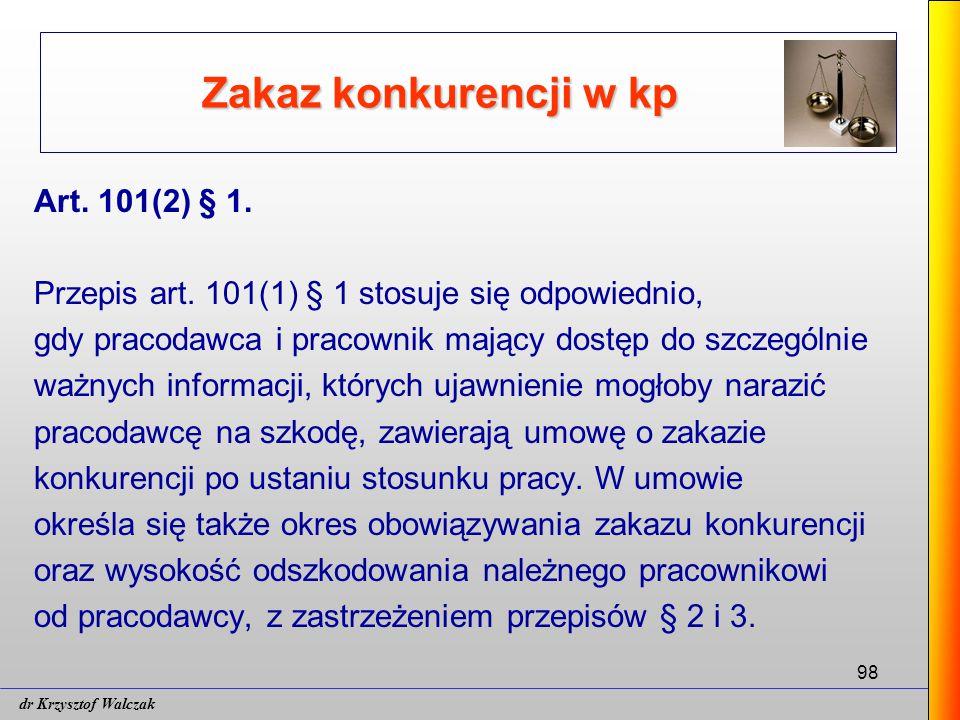 Zakaz konkurencji w kp Art. 101(2) § 1.