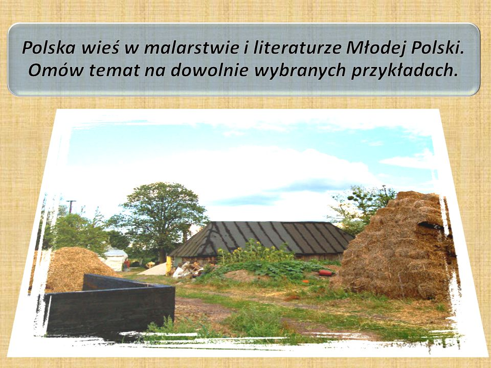 Polska wieś w malarstwie i literaturze Młodej Polski
