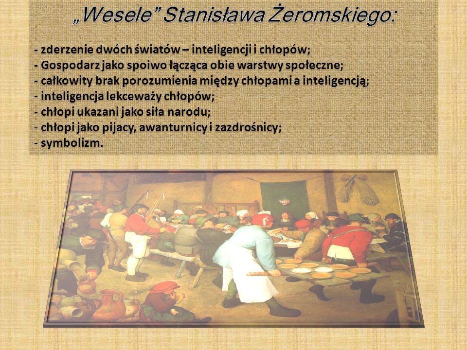 """""""Wesele Stanisława Żeromskiego:"""