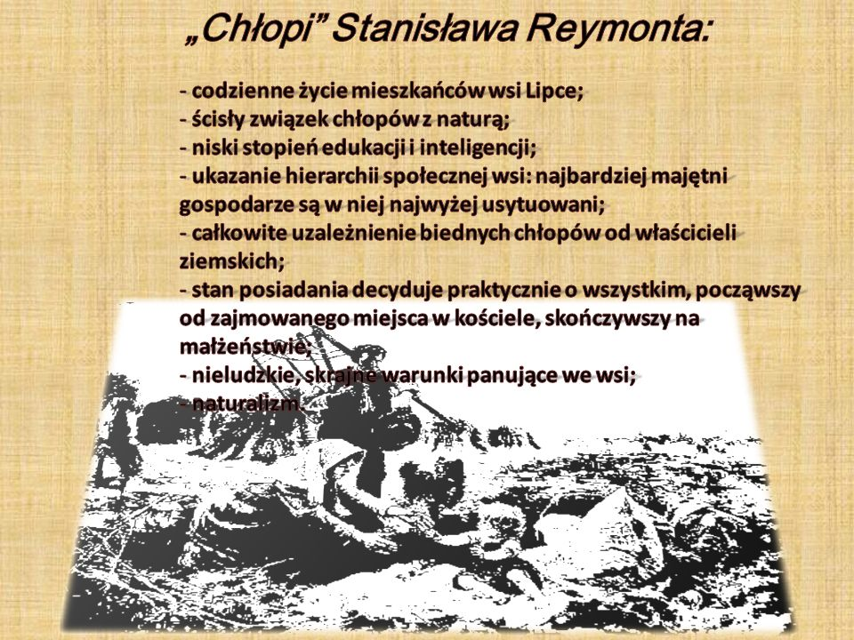 """""""Chłopi Stanisława Reymonta:"""