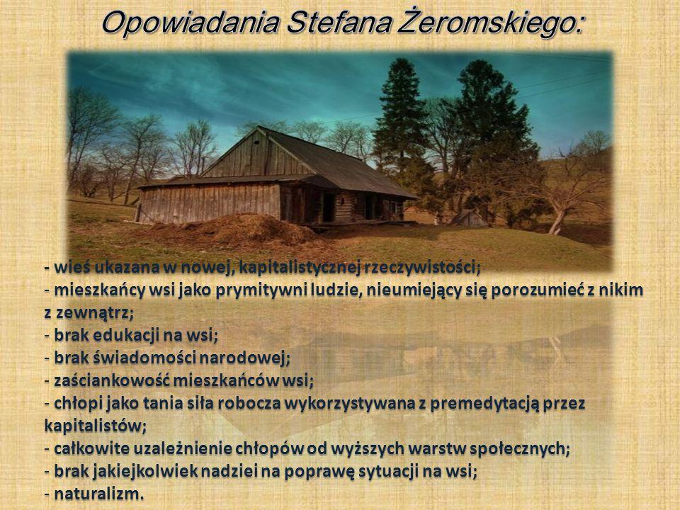 Opowiadania Stefana Żeromskiego: