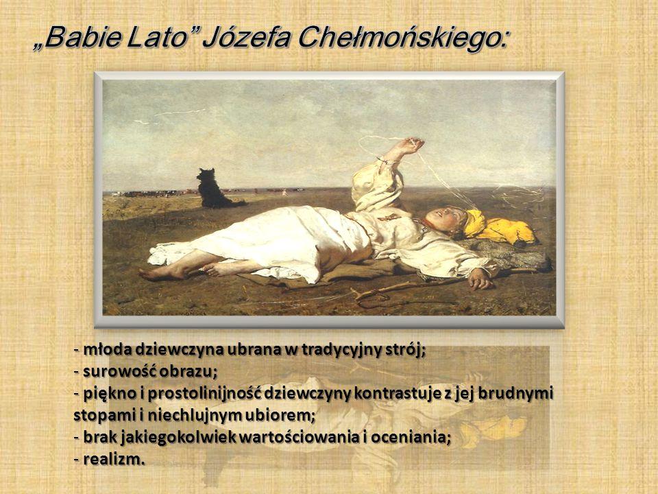 """""""Babie Lato Józefa Chełmońskiego:"""