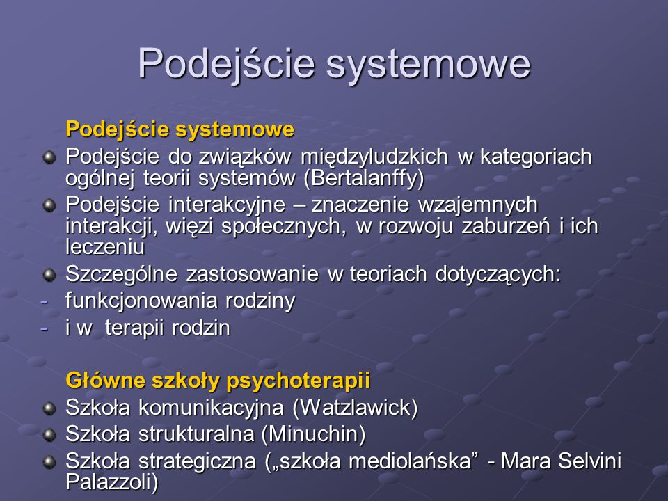 Podejście systemowe Podejście systemowe