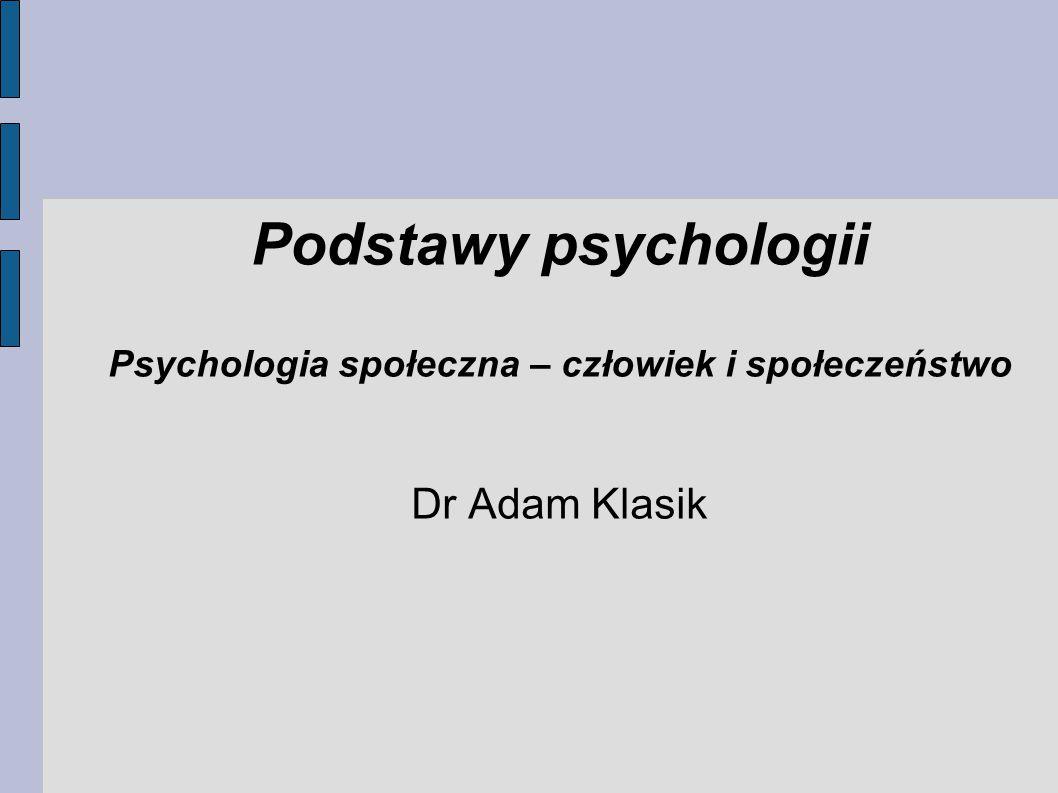 Psychologia społeczna – człowiek i społeczeństwo
