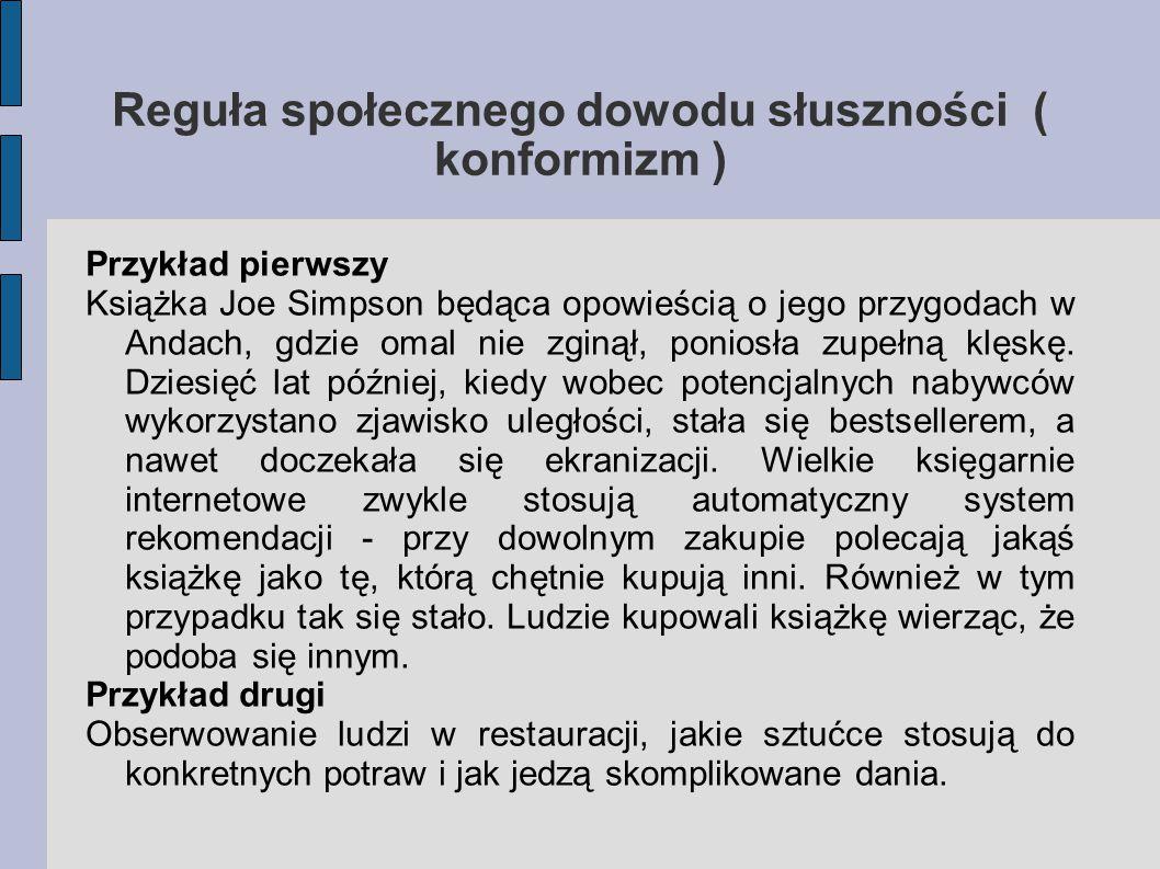 Reguła społecznego dowodu słuszności ( konformizm )