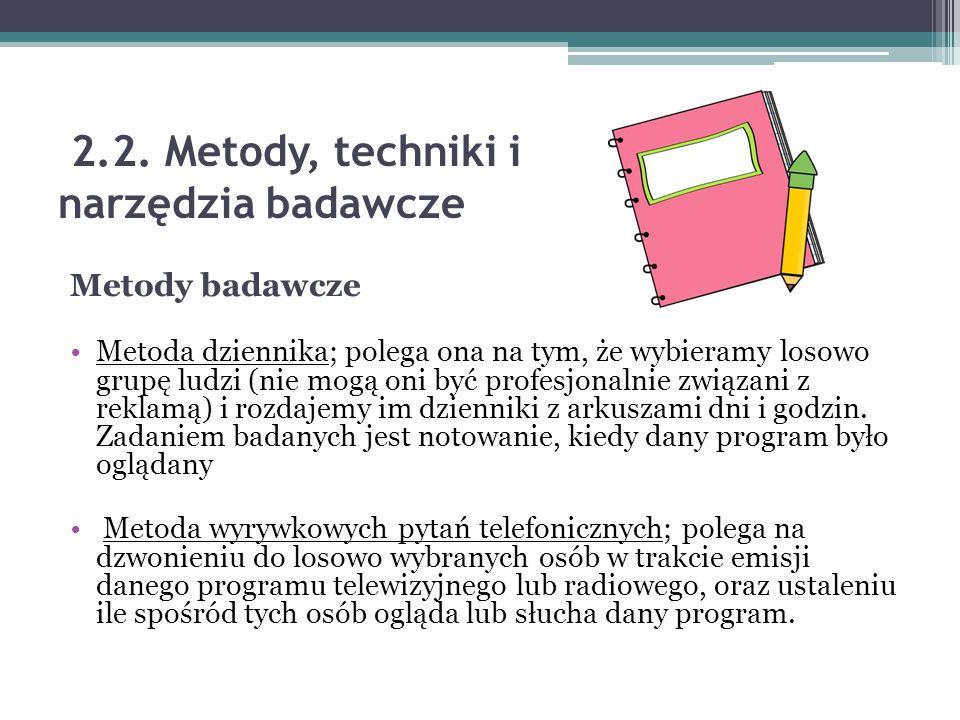 2.2. Metody, techniki i narzędzia badawcze