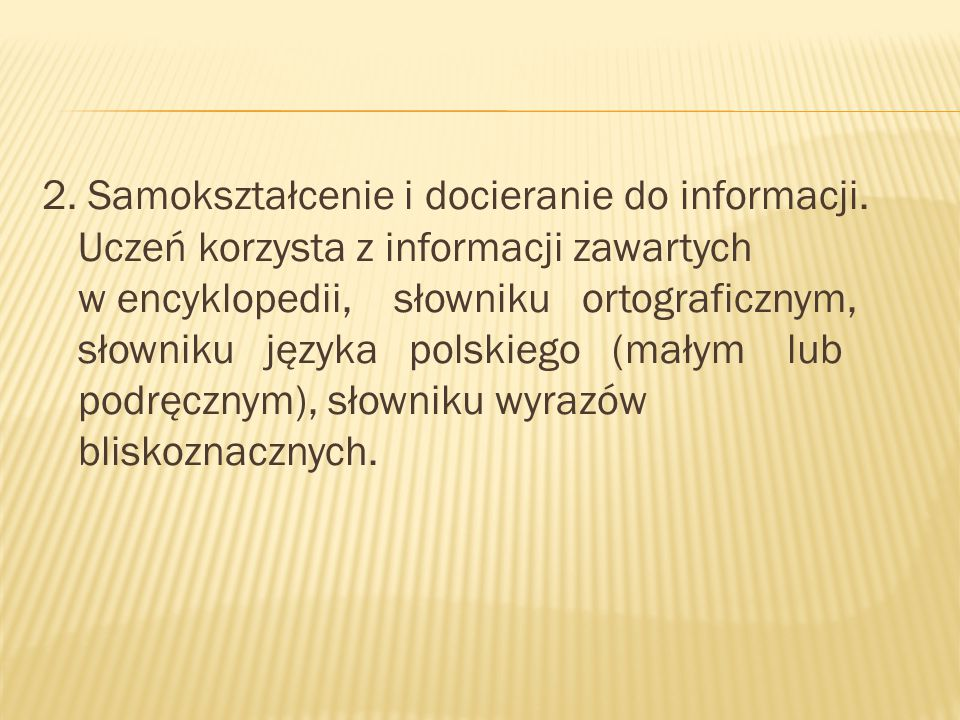 2. Samokształcenie i docieranie do informacji