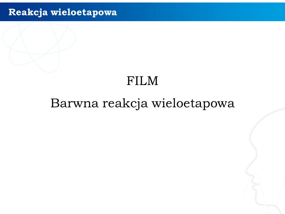 FILM Barwna reakcja wieloetapowa