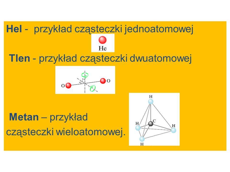 Hel - przykład cząsteczki jednoatomowej