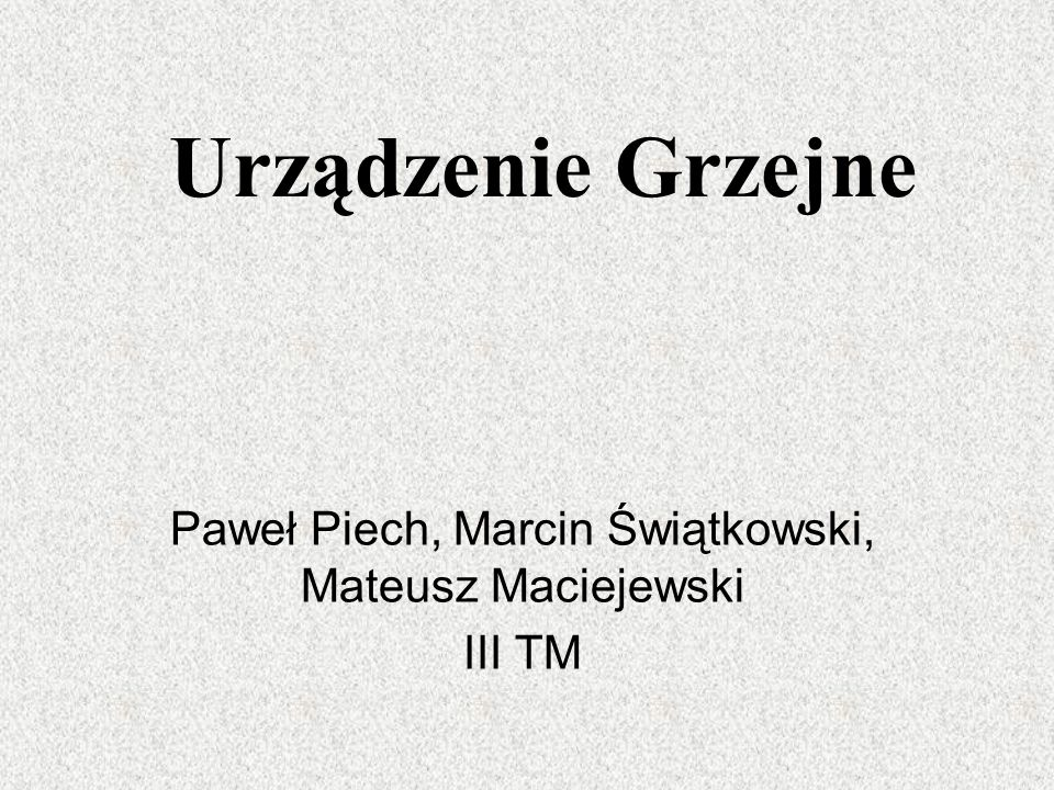 Paweł Piech, Marcin Świątkowski, Mateusz Maciejewski III TM