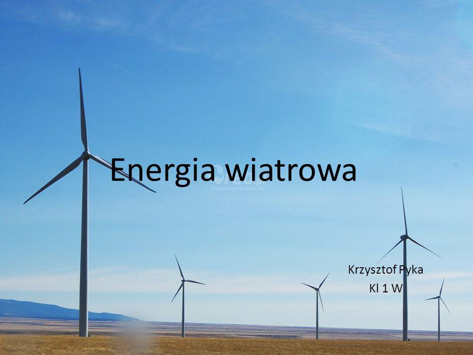 Energia wiatrowa Krzysztof Pyka Kl 1 W