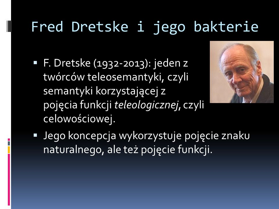 Fred Dretske i jego bakterie