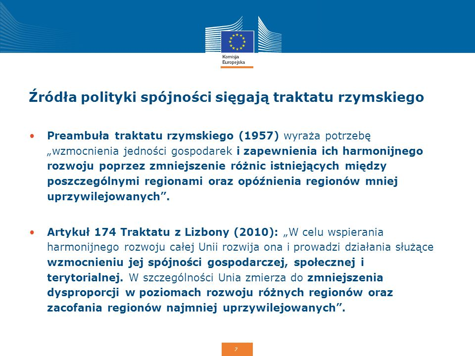 Źródła polityki spójności sięgają traktatu rzymskiego