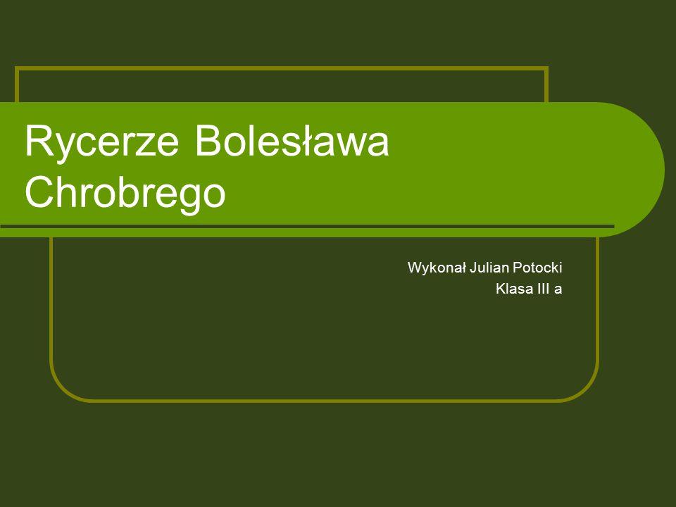 Rycerze Bolesława Chrobrego