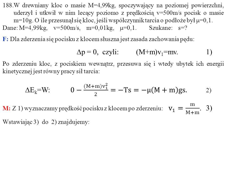 DEk=W: 0− (M+m )v 1 2 2 =−Ts=−μ M+m gs. 2)