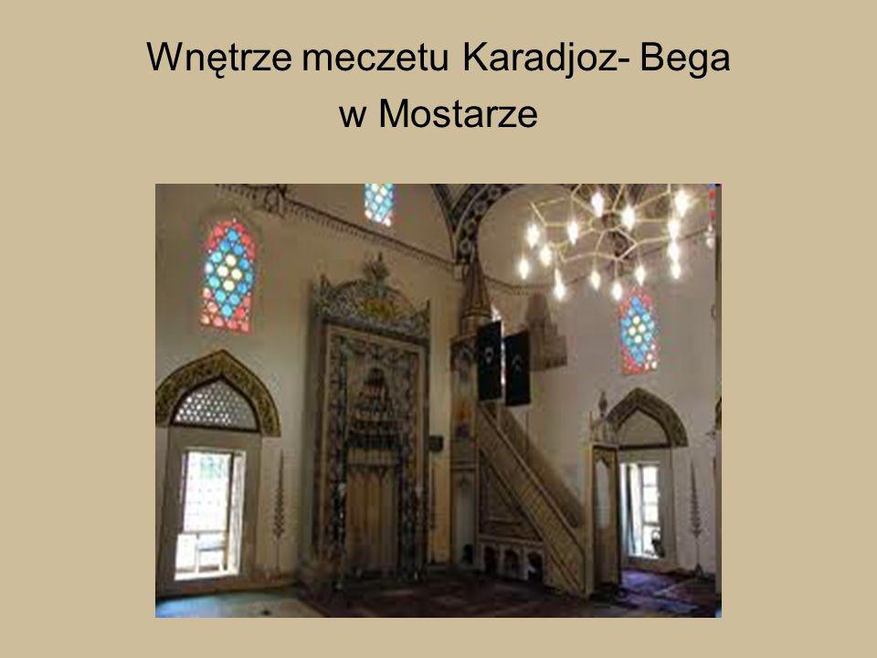 Wnętrze meczetu Karadjoz- Bega w Mostarze