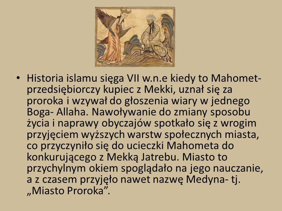 Historia islamu sięga VII w. n
