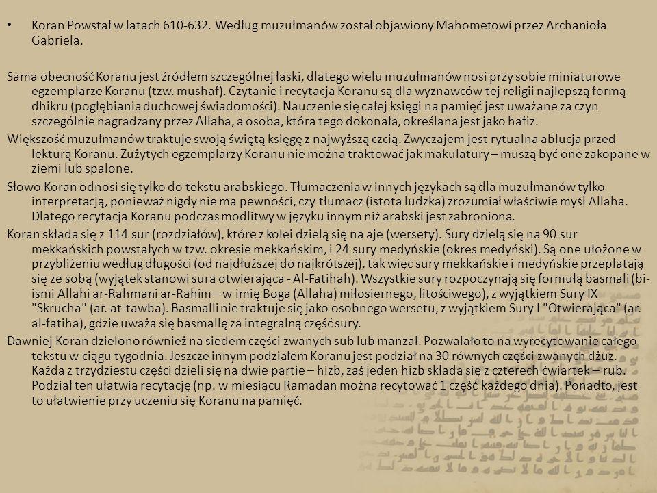 Koran Powstał w latach 610-632