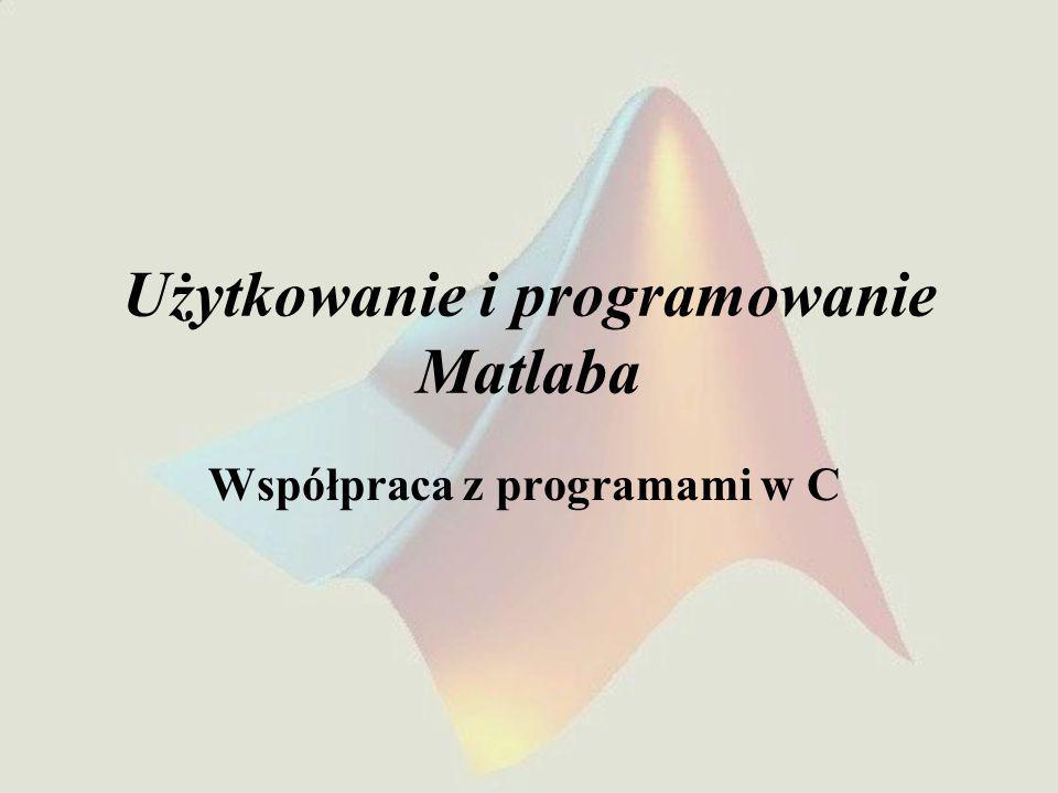 Użytkowanie i programowanie Matlaba