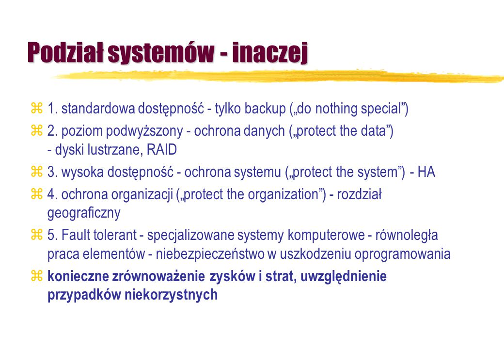 Podział systemów - inaczej