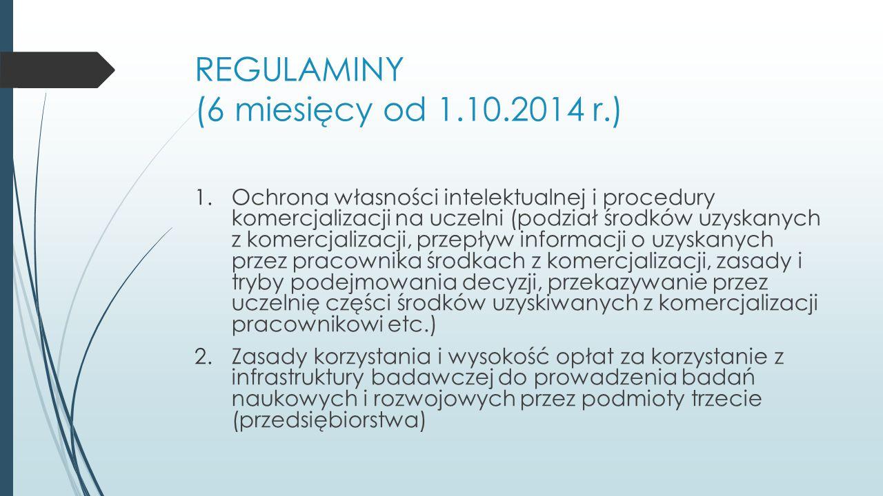 REGULAMINY (6 miesięcy od 1.10.2014 r.)