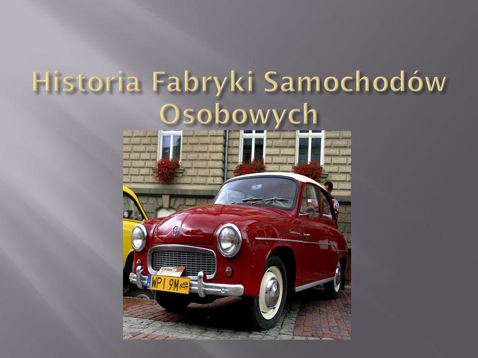 Historia Fabryki Samochodów Osobowych