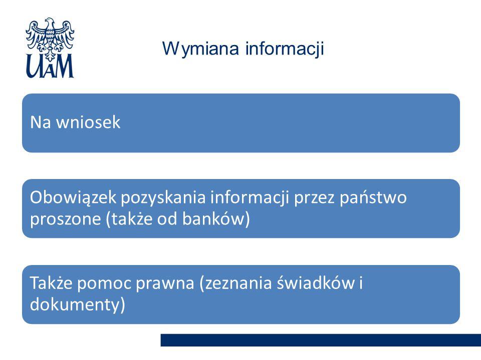 Także pomoc prawna (zeznania świadków i dokumenty)