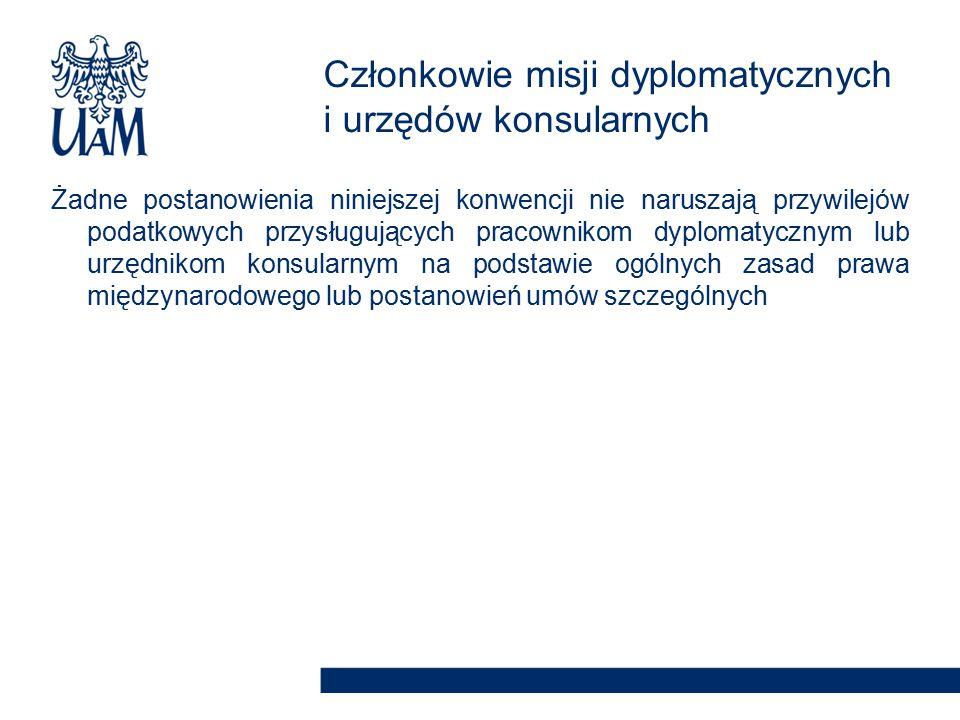 Członkowie misji dyplomatycznych i urzędów konsularnych