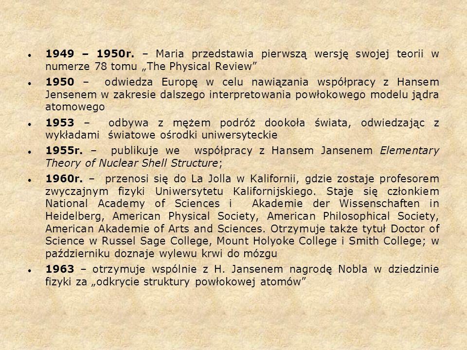 """1949 – 1950r. – Maria przedstawia pierwszą wersję swojej teorii w numerze 78 tomu """"The Physical Review"""