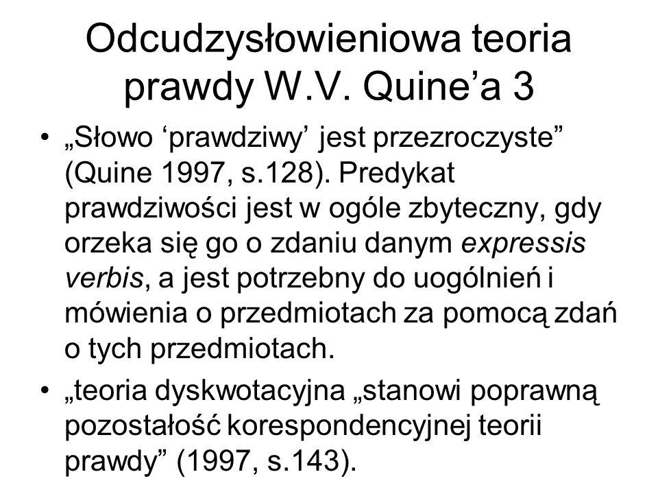 Odcudzysłowieniowa teoria prawdy W.V. Quine'a 3