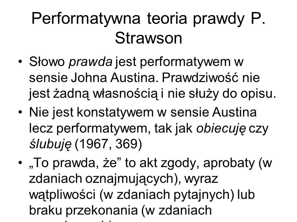 Performatywna teoria prawdy P. Strawson