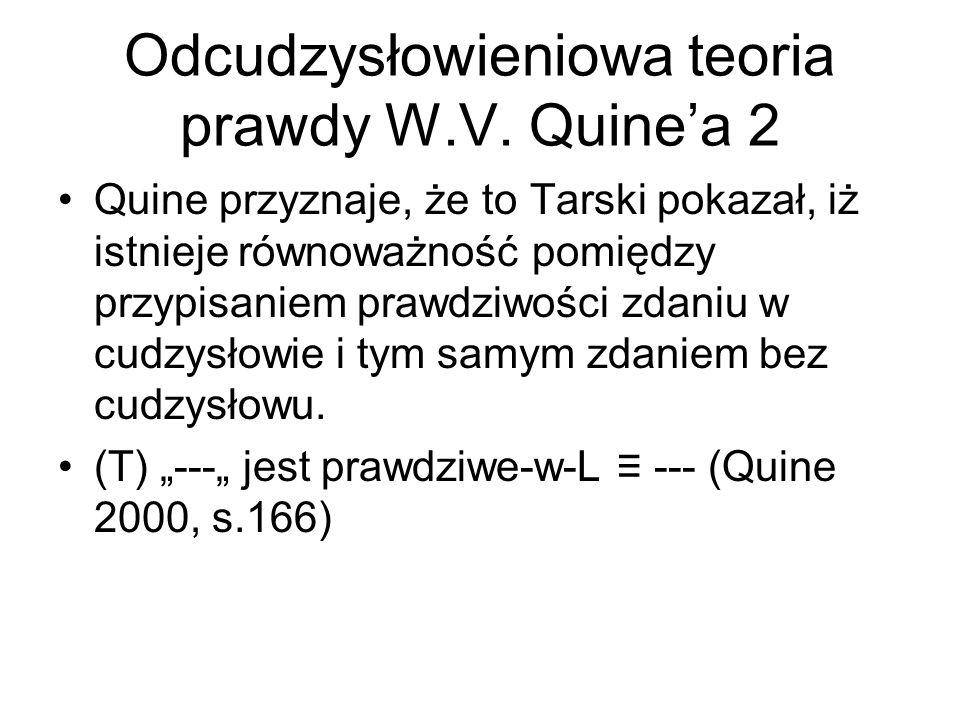 Odcudzysłowieniowa teoria prawdy W.V. Quine'a 2