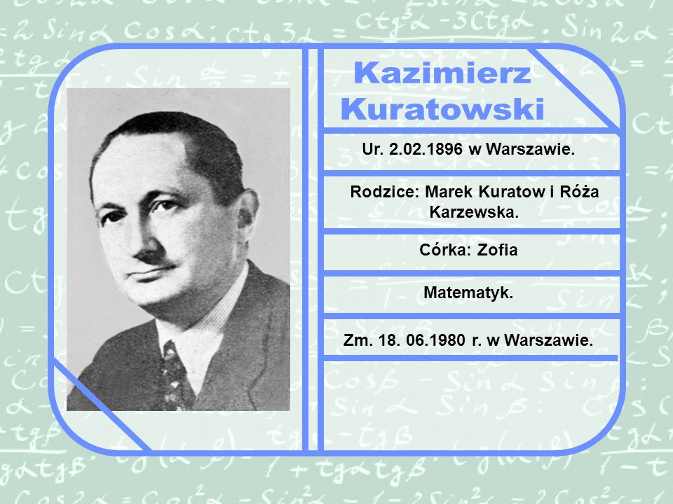Rodzice: Marek Kuratow i Róża Karzewska.