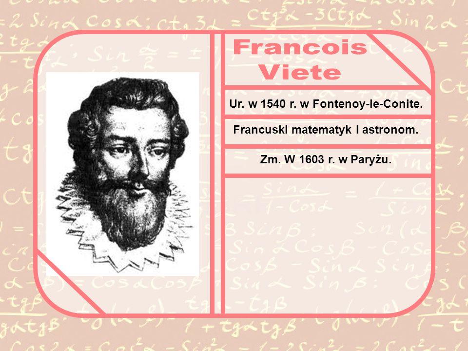 Ur. w 1540 r. w Fontenoy-le-Conite. Francuski matematyk i astronom.