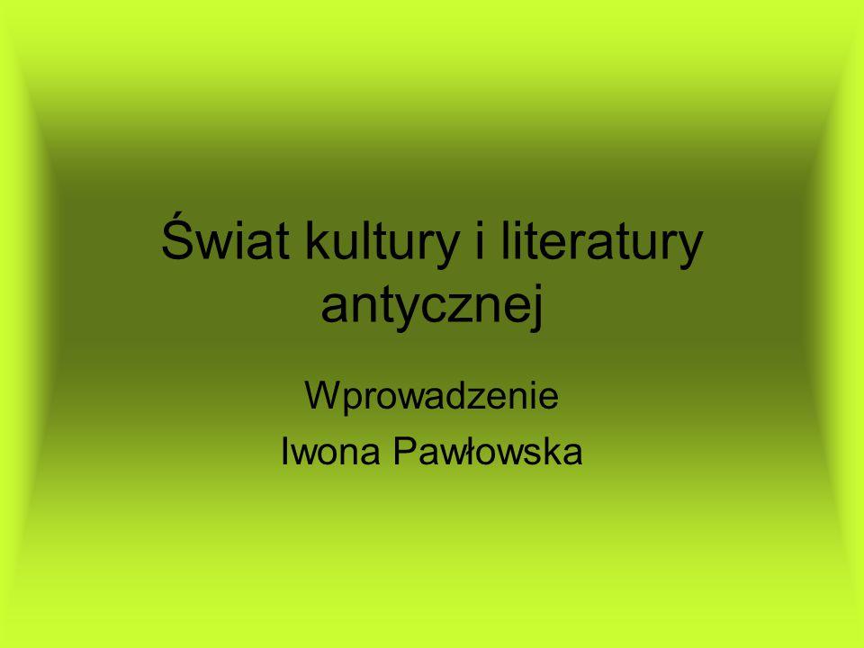 Świat kultury i literatury antycznej