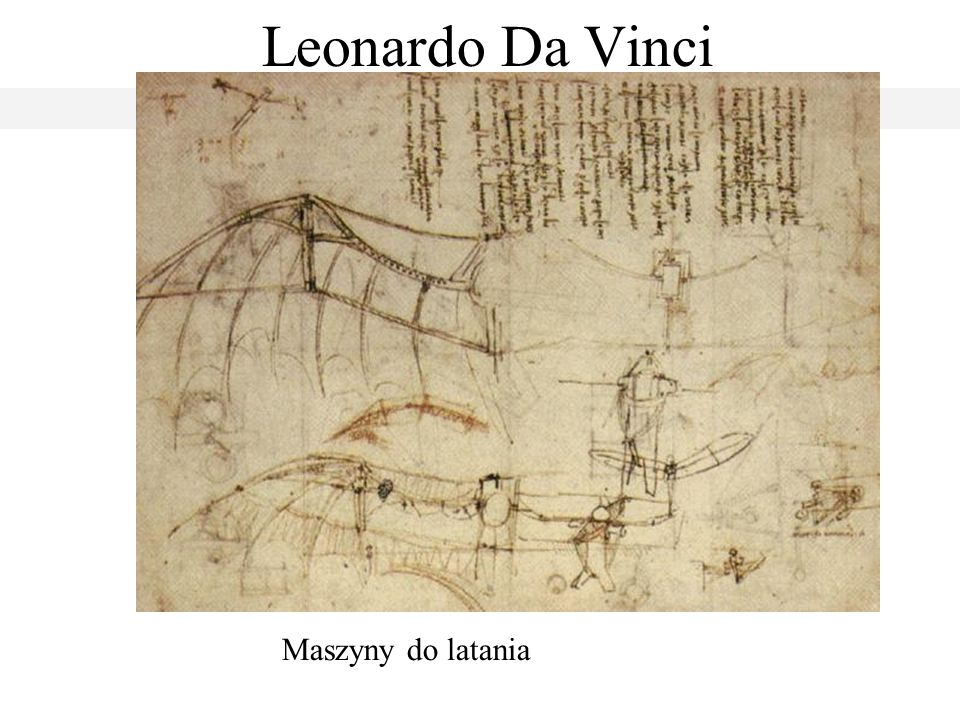 Leonardo Da Vinci Maszyny do latania