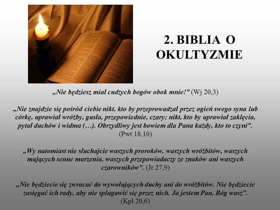 2. BIBLIA O OKULTYZMIE
