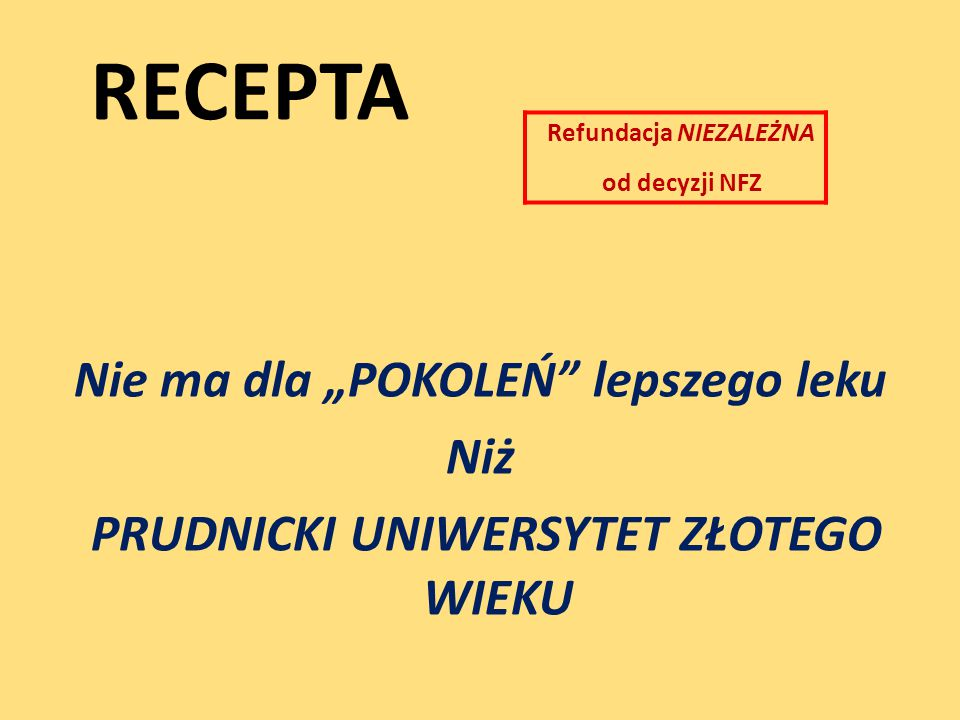RECEPTA Refundacja NIEZALEŻNA. od decyzji NFZ.