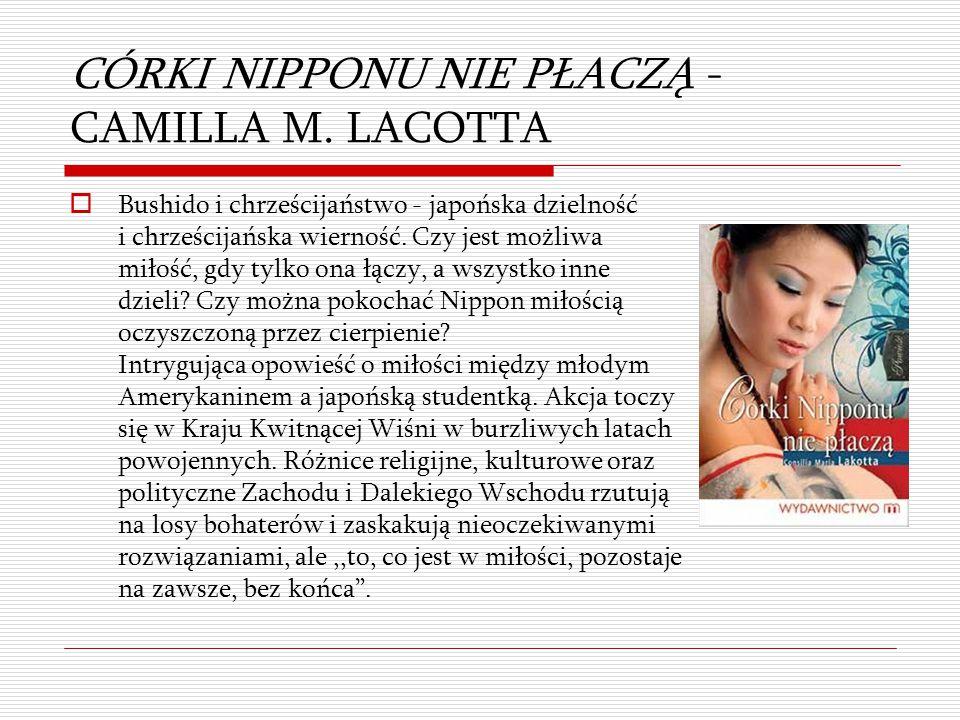 CÓRKI NIPPONU NIE PŁACZĄ - CAMILLA M. LACOTTA
