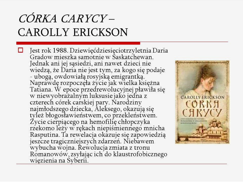 CÓRKA CARYCY – CAROLLY ERICKSON