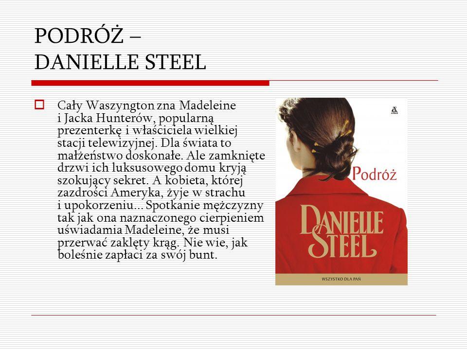 PODRÓŻ – DANIELLE STEEL
