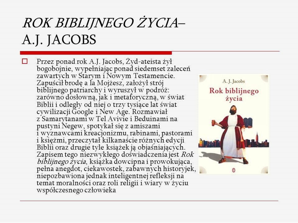 ROK BIBLIJNEGO ŻYCIA– A.J. JACOBS