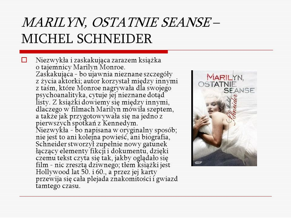 MARILYN, OSTATNIE SEANSE – MICHEL SCHNEIDER