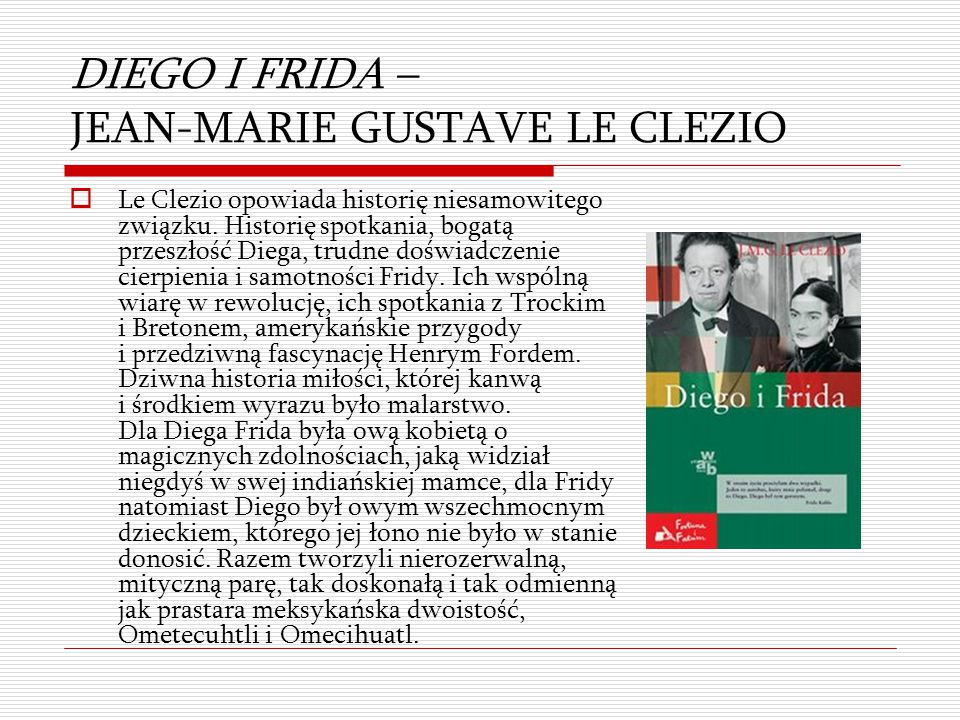 DIEGO I FRIDA – JEAN-MARIE GUSTAVE LE CLEZIO