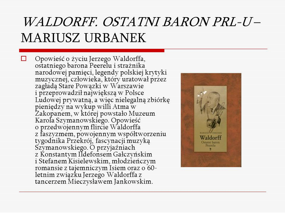 WALDORFF. OSTATNI BARON PRL-U – MARIUSZ URBANEK