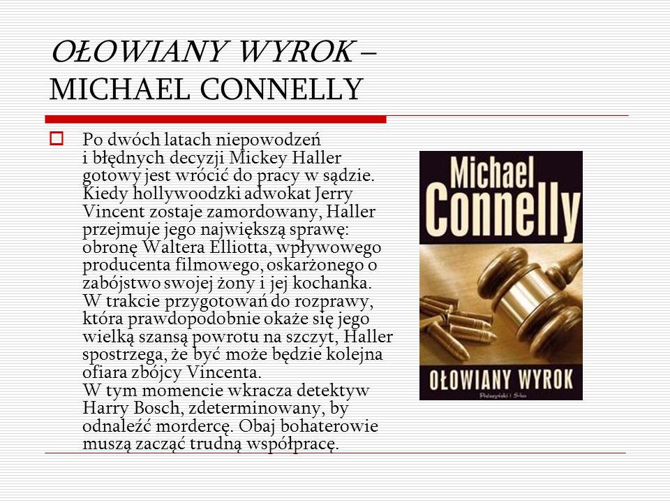 OŁOWIANY WYROK – MICHAEL CONNELLY