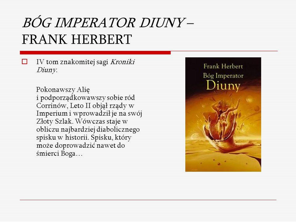 BÓG IMPERATOR DIUNY – FRANK HERBERT