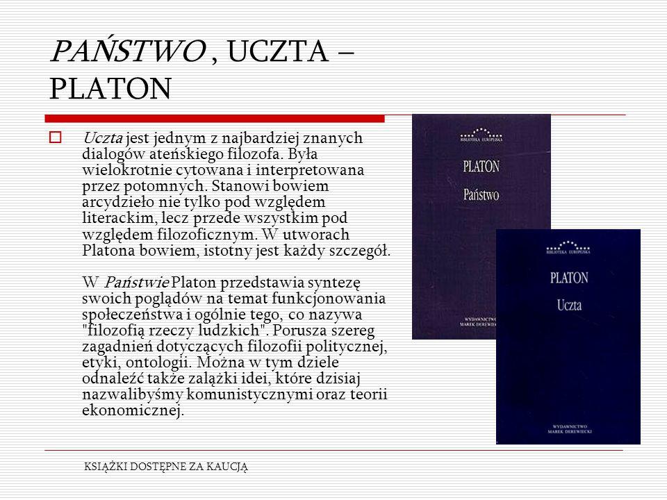 PAŃSTWO , UCZTA – PLATON